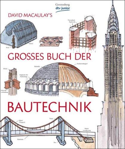 9783423795241: David Macaulay's großes Buch der Bautechnik