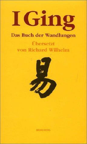 9783424000610: I Ging. Das Buch der Wandlungen.
