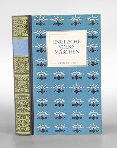 Englische Volksmärchen. Herausgegeben von Katharine Briggs und Ruth Michaelis - Jena. Aus dem Englischen übertragen von Uta Schier. - Briggs, Katharine und Ruth Michaelis (Hrsg.)