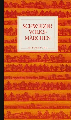 Schweizer Volksmärchen. Hrsg. von u. Leza Uffer,: Wildhaber, Robert: