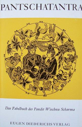 panschatantra. das fabelbuch des pandit wischnu scharma.: diederichs, eugen