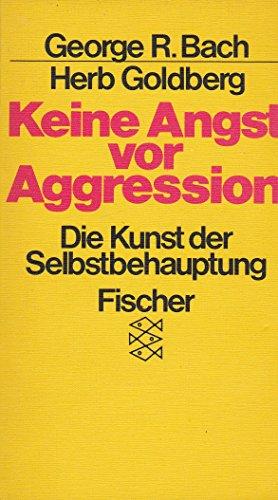 9783424005295: Keine Angst vor Aggression