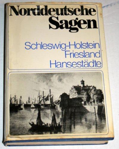 9783424005653: Norddeutsche Sagen. Schleswig-Holstein, Friesland, Hansestädte