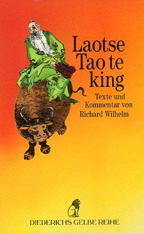 9783424005790: Diederichs Gelbe Reihe, Bd.19, Tao Te King