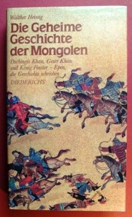 9783424007176: Die Geheime Geschichte der Mongolen (German Edition)
