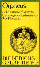 9783424007404: Orpheus: Altgriechische Mysterien (Diederichs gelbe Reihe) (German Edition)