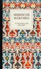 9783424007619: Sibirische Märchen (Tungusen und Jakuten, #2)