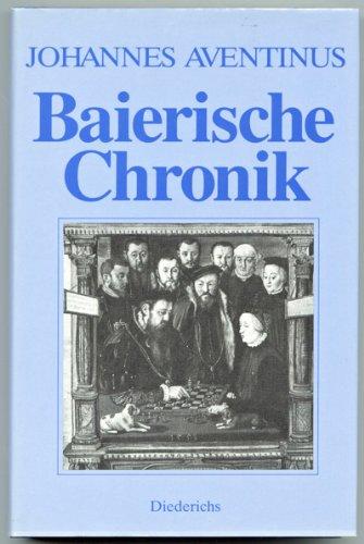 Baierische Chronik Aventinus, Johannes