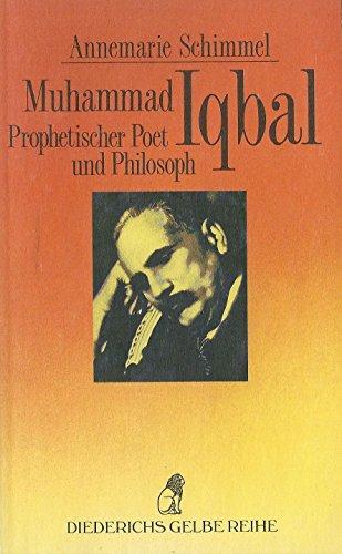9783424009620: Muhammad Iqbal, prophetischer Poet und Philosoph (Islam)