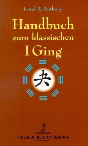 9783424009972: Handbuch zum klassischen I Ging.