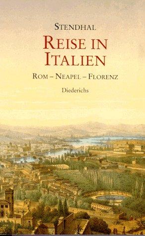 9783424013214: Reise in Italien. Rom - Neapel - Florenz.