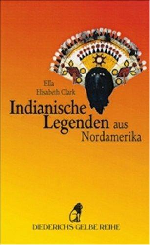 9783424013917: Indianische Legenden aus Nordamerika