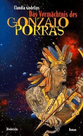 9783424014150: Das Verm�chtnis des Gonzalo Porras
