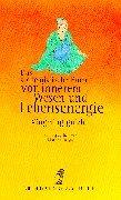 9783424014693: Das alchemistische Buch von innerem Wesen und Lebensenergie. Xingming guizhi.
