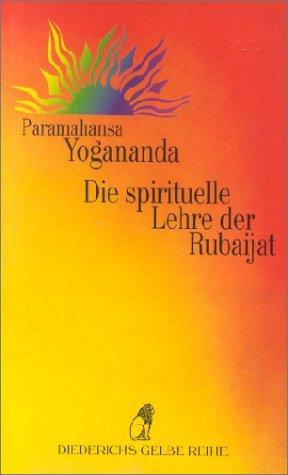 9783424015003: Die spirituelle Lehre der Rubaijat