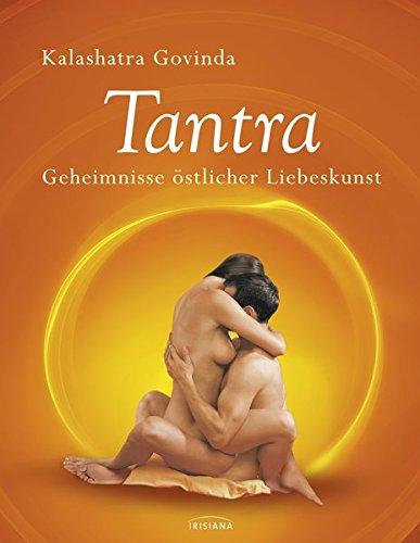9783424151824: Tantra: Geheimnisse östlicher Liebeskunst