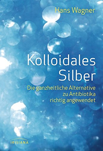 9783424151848: Kolloidales Silber