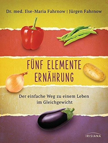 9783424152807: Fünf Elemente Ernährung