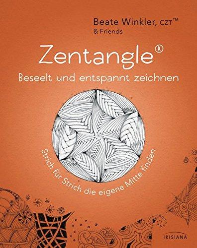 9783424152890: Zentangle® - beseelt und entspannt zeichnen