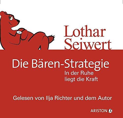 9783424200379: Die Bären-Strategie: In der Ruhe liegt die Kraft