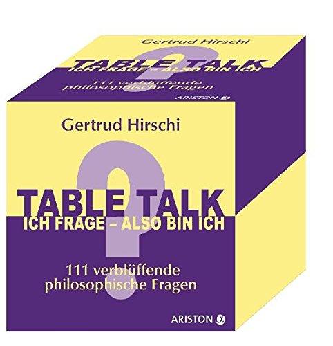 9783424200430: Table Talk - Ich frage, also bin ich: 111 verblüffende philosophische Fragen