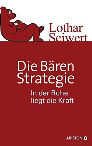 9783424200553: Die Bären-Strategie: In der Ruhe liegt die Kraft
