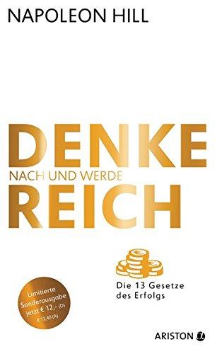 9783424201444: Denke nach und werde reich (Jubiläums-Ausgabe): Die 13 Gesetze des Erfolgs