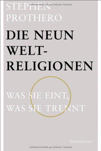 Die neun Weltreligionen: Was sie eint, was sie trennt (3424350486) by [???]