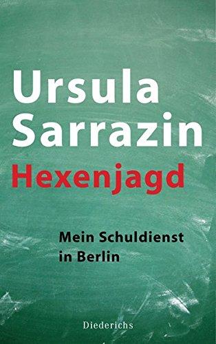 9783424350760: Hexenjagd: Mein Schuldienst in Berlin