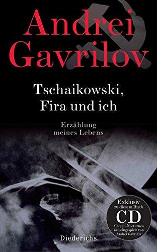 9783424350906: Tschaikowski, Fira und ich