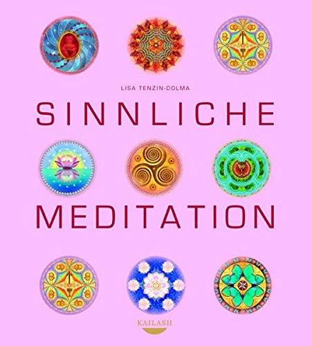 9783424630756: Sinnliche Meditation