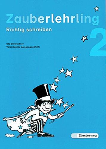 9783425012216: Zauberlehrling 2 Vereinfachte Ausgangsschrift. Für Bayern / Baden-Württemberg: Richtig schreiben