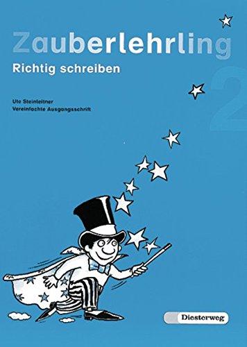 9783425012230: Zauberlehrling 2 Vereinfachte Ausgangsschrift: Richtig schreiben. Baden-Württemberg, Bayern, Berlin, Brandenburg, Bremen, Hamburg, Hessen, ... Saarland, Sachsen-Anhalt, Schleswig-Holstein