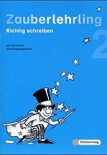 9783425012247: Zauberlehrling 2 Schulausgangsschrift: Richtig schreiben. Baden-Württemberg, Bayern, Berlin, Brandenburg, Bremen, Hamburg, Hessen, ... Saarland, Sachsen-Anhalt, Schleswig-Holstein