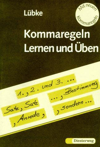 9783425012858: Lernen und Üben, neue Rechtschreibung, Kommaregeln kinderleicht