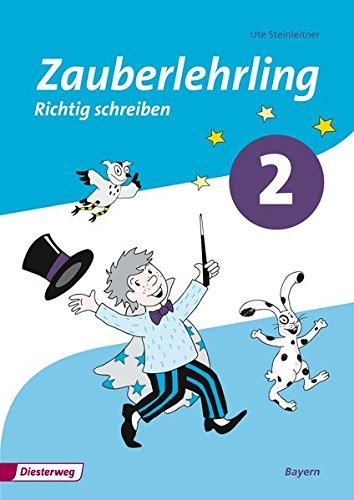 9783425013015: Zauberlehrling 2. Arbeitsheft. Vereinfachte Ausgangsschrift. Bayern: Ausgabe 2014