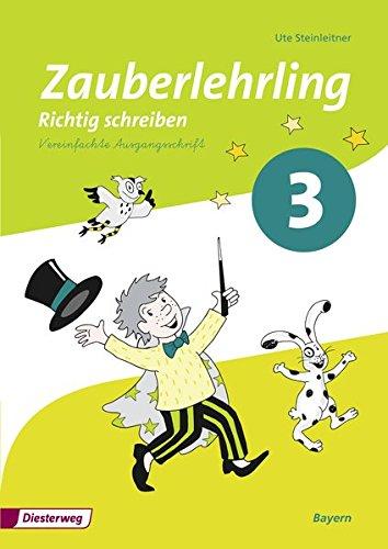 9783425013022: Zauberlehrling - Ausgabe 2014 für Bayern: Arbeitsheft 3 VA