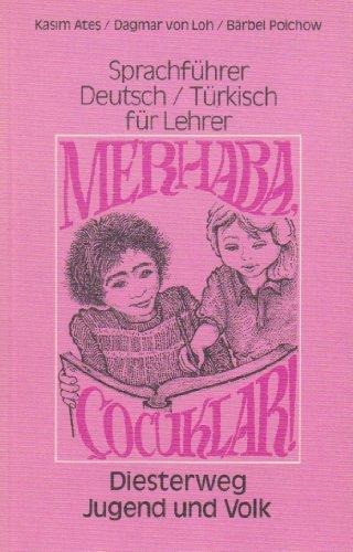 9783425014418: Merhaba, cocuklar. Sprachführer Deutsch /Türkisch für Lehrer