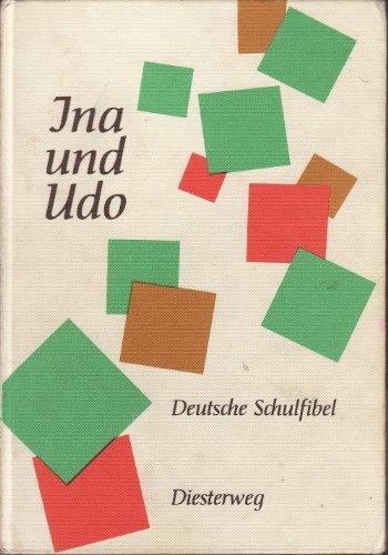 9783425018003: Ina Und Udo: Deutsche Schulfibel (German Edition)