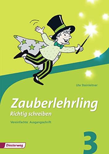 9783425019420: Zauberlehrling 3. Arbeitsheft. Vereinfachte Ausgangsschrift. Bayern: Ausgabe 2010