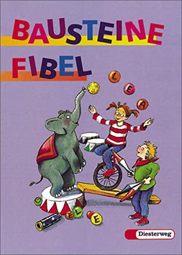 9783425020808: Bausteine Fibel. Für alle Bundesländer (außer Bayern): Fibel