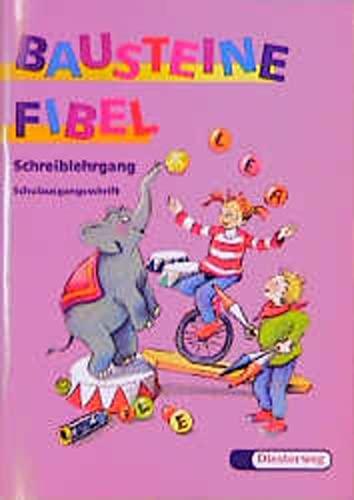 9783425020846: Bausteine Fibel. Schreiblehrgang. Schulausgangsschrift. F�r alle Bundesl�nder (au�er Bayern): Schreiblehrgang SAS