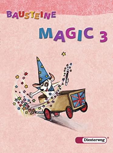9783425021218: Bausteine Magic! 3. Klasse. Textbook: Englisch für die Klassen 3 und 4