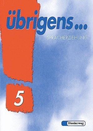 Übrigens. Sprachbuch: Übrigens . . ., Ausgabe: Wilhelm Strank, Harald