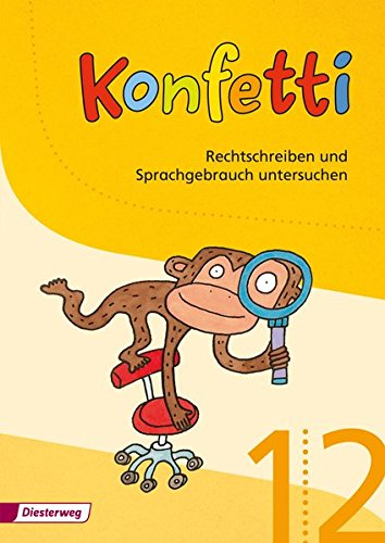 9783425025193: Konfetti 1 / 2. Arbeitsheft. Rechtschreiben und Sprachgebrauch: Ausgabe 2013