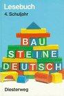 9783425028040: Bausteine Deutsch, Lesebuch, Ausgabe für die Primarstufe, 4. Schuljahr