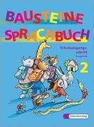 Bausteine Deutsch. Sprachbuch 2. Ausgabe N. Schulausgangsschrift.: William J. Worden