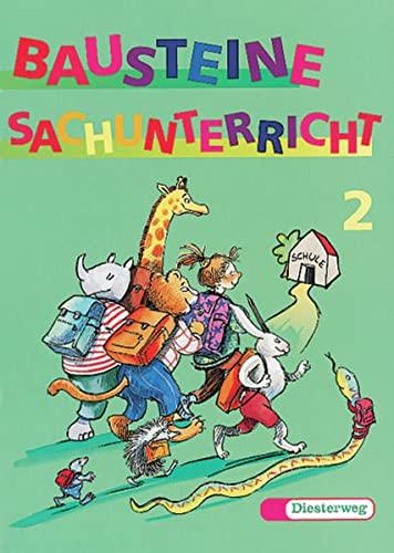 9783425029504: Bausteine Sachunterricht - Neuausgabe: Bausteine Sachunterricht, neue Rechtschreibung, 2. Schuljahr