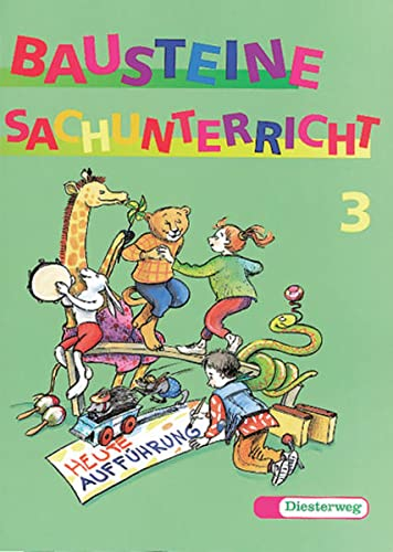 9783425029511: Bausteine Sachunterricht - Neuausgabe: Bausteine Sachunterricht, neue Rechtschreibung, 3. Schuljahr
