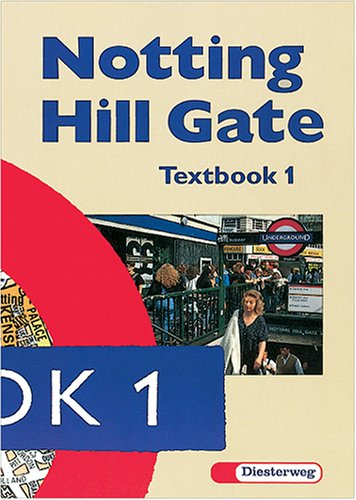 9783425030012: Notting Hill Gate, Tl.1, Textbook